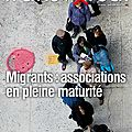 Migrants : associations en pleine maturité - transversal n°64