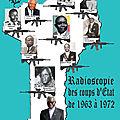 Benin: radioscopie des coups d'etat de 1963 à 1972