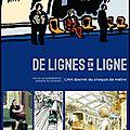 De lignes en ligne - l'art discret du croquis de métro - nicolas barberon et annaïg plassard - editions eyrolles