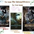 La saga the infernal devices, t.1