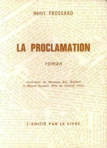 Livre Henri Froosard La Proclamation