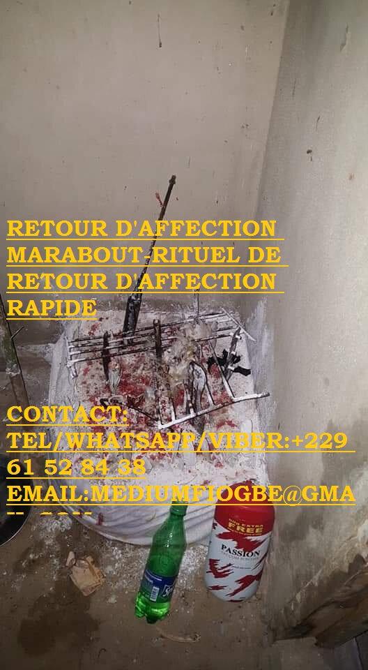 RETOUR D'AFFECTION RAPIDE MARABOUT-RITUEL DE RETOUR D'AFFECTION RAPIDE