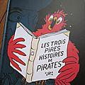 Les trois pires histoires de pirates, de thomas bretonneau et perceval barrier