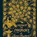 Orgueil et préjugés de jane austin [édition collector]