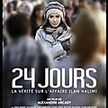24 jours - la vérité sur l'affaire ilan halimi - film de alexandre arcady