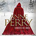Anne perry, des contes de noël