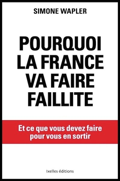 pourquoi la france va faire faillite