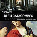 Bleu catacombes, de gilda piersanti