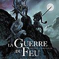 01-LA GUERRE DU FEU 01 TMP-4