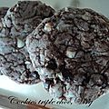 Cookies triple choc