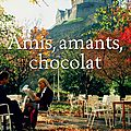 Amis, amants, chocolat, d'alexander mccall smith
