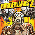 Test de borderlands 2 - jeu video giga france