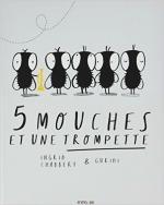 5 mouches et une trompette