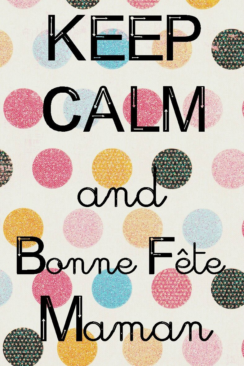 Carte Keep calm and Bonne fête maman