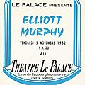 Elliott murphy - vendredi 5 novembre 1982 - le palace (paris)