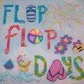 Flip Flop Days