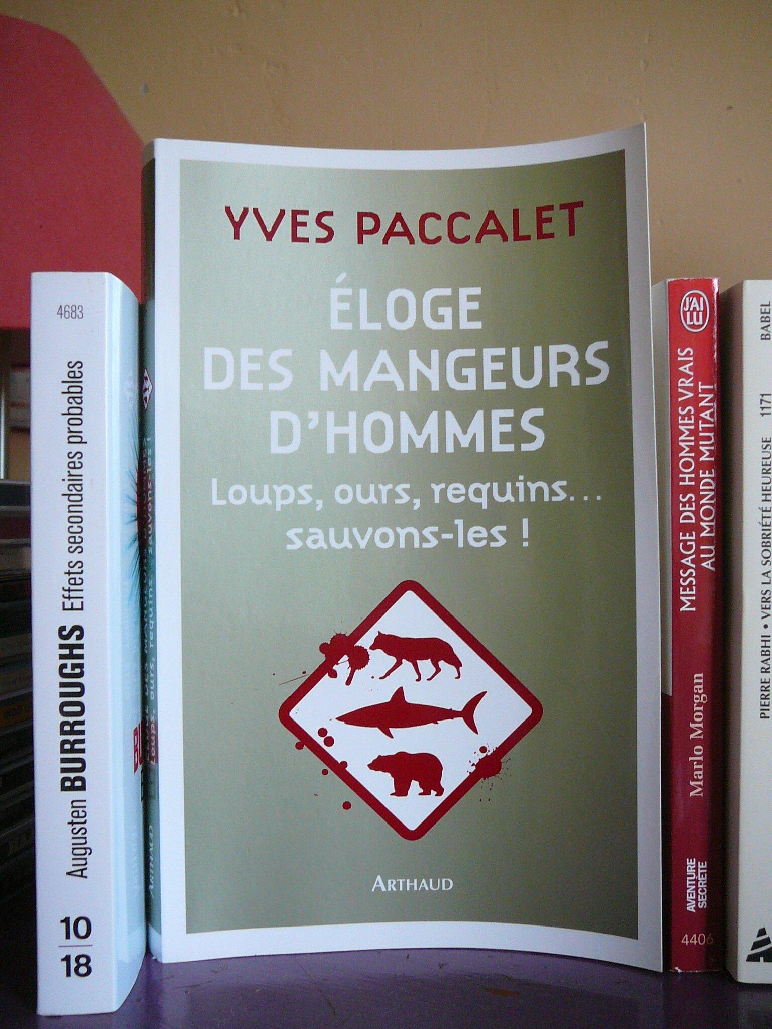 Yves Paccalet - Eloge des mangeurs d'hommes.