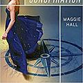 La conspiration, tome 1, de maggie hall