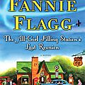 The all-girl filling station's last reunion (fannie flagg)