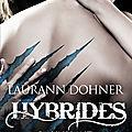 Hybrides tome 3 : vaillant de laurann dohner