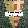 07 - ligue corse de football - album n°232 - fanions