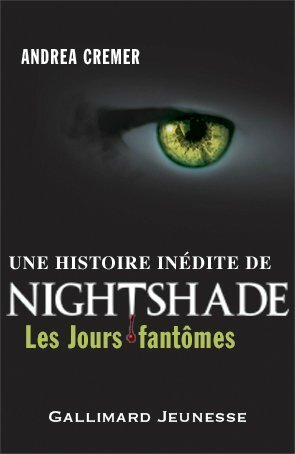 Nightshade, tome 1,5 : Les Jours Fantômes