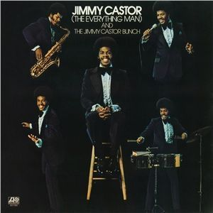 Jimmy-Castor-The-Everything-Man-And-The-Jimmy-Castor-Bunch