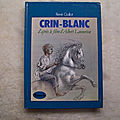 Crin blanc, rené guillot, collection la galaxie, éditions hachette 1978