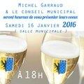 A vos agendas...cérémonie des voeux le 16 janvier 2016 à 18h !