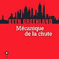 Mécanique de la chute : un formidable roman humaniste et moral!!