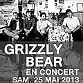 Grizzly bear, à l'olympia