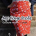 Jupe droite rouge : couture review + look mix & match