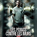 Les poings contre les murs (l'uppercut sera frontal)