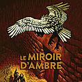 A la croisée des mondes : le miroir d'ambre