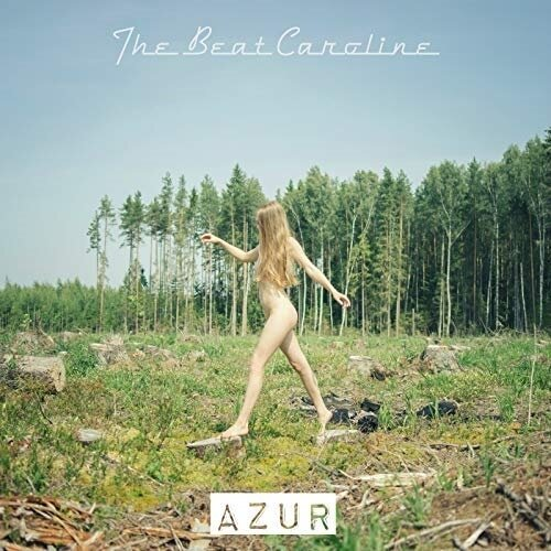The Beat Caroline - Azur
