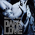 Dark love tome 2 fascination de nashoda rose