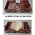 Un étui pour livre précieux avec son lutrin