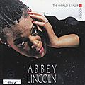 Abbey Lincoln - 1990 - The World Is Falling Down (Verve)