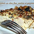 Clafoutis au chou fleur , jambon et gorgonzola