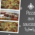 Pizza aux saucisses