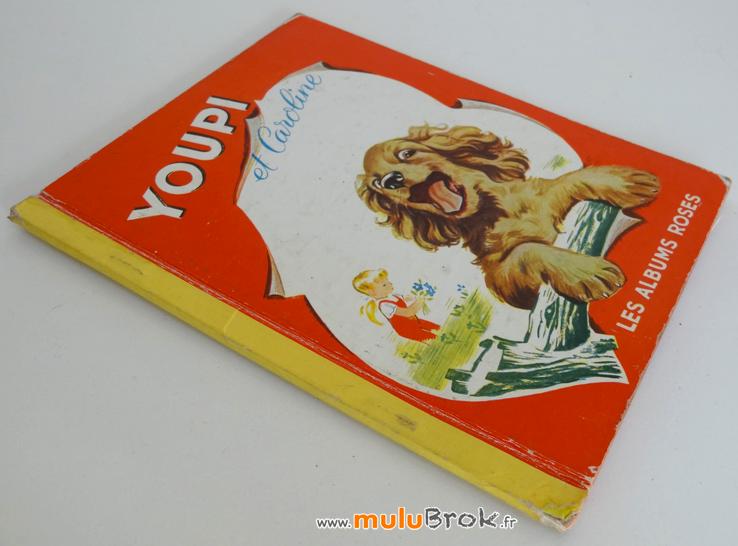 YOUPI-ET-CAROLINE-1960-2-muluBrok-Livres-anciens