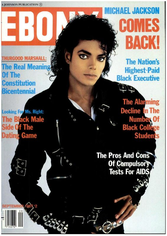Michael Jackson Comes Back Ebony Septembre 1987 On