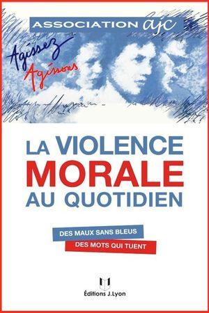 la violence morale au quotidien