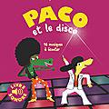 Pêle-mêle en fête : paco et le disco - eliott veut danser - joyeux anniversaire ! - les contraires de roald dahl
