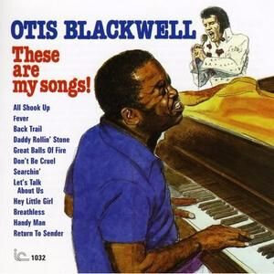 otis-blackwell-these-are-my-songs