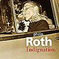 Livre : indignation de philip roth - 2008