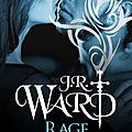 Rage de sang de j.r. ward [l'héritage de la dague noire #3]