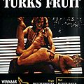 Turkish délices (love story selon paul verhoeven)