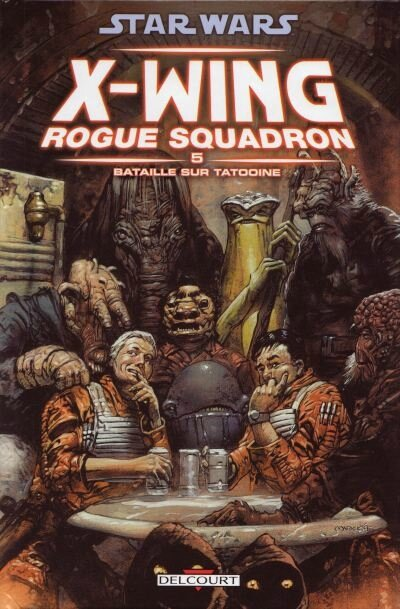 delcourt star wars x-wing rogue squadron 05 bataille sur tatooine