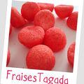 Tapioca aux fraises tagada...top girly!